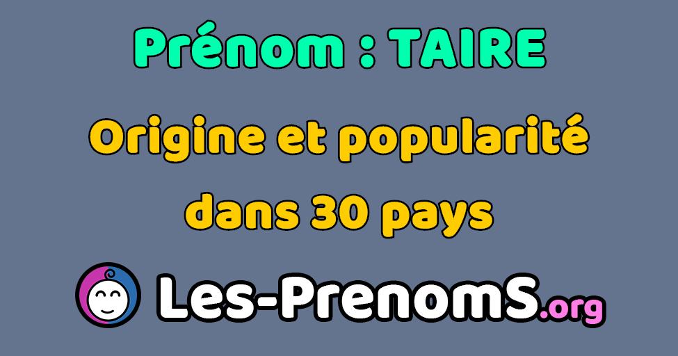 Prenom Taire Origine Popularite Signification Et Etymologie Du Prenom Taire